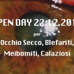 OPEN DAY 22.12.2015 per Occhio Secco, Blefariti, Meibomiti, Calaziosi