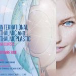 10.2016 | 8° International Ophthalmic & Opthalmoplastic Course & 5° Corso di Oftalmoplastica in Live Surgery