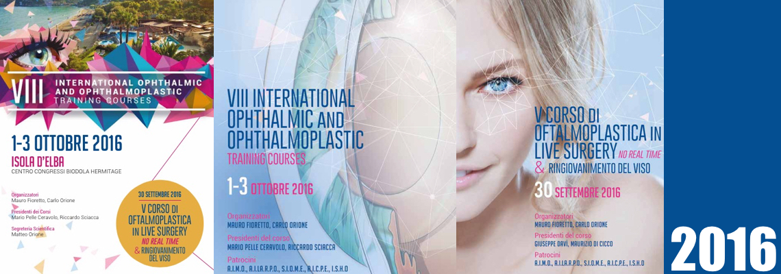 10.2016 – 8° International Ophthalmic & Opthalmoplastic Course & 5° Corso di Oftalmoplastica in Live Surgery