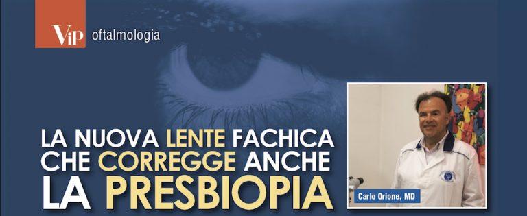 La nuova lente fachica che corregge anche la presbiopia